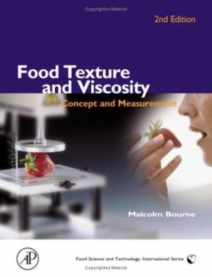 Food Texture and Viscosity: Concept and Measurement 9780121190620