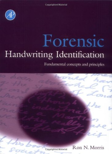 Forensic Handwriting Identification: Fundamental Concepts and Principles 9780125076401