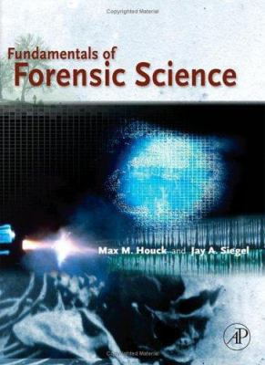 Fundamentals of Forensic Science 9780123567628