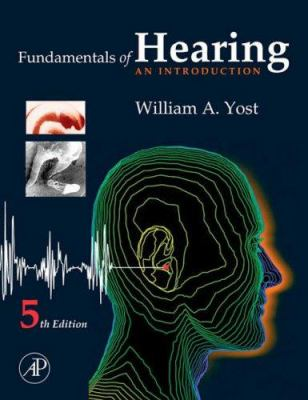 Fundamentals of Hearing: An Introduction 9780123704733