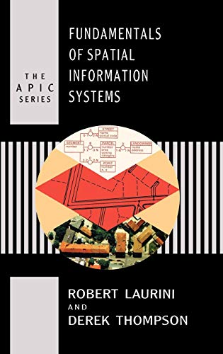 Fundamentals of Spatial Information Systems 9780124383807