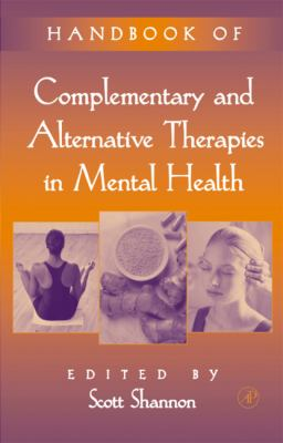 Handbook of Complementary and Alternative Therapies in Mental Health 9780126382815