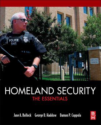 Homeland Security: The Essentials 9780124158030