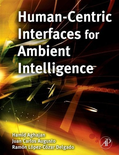 Human-Centric Interfaces for Ambient Intelligence 9780123747082