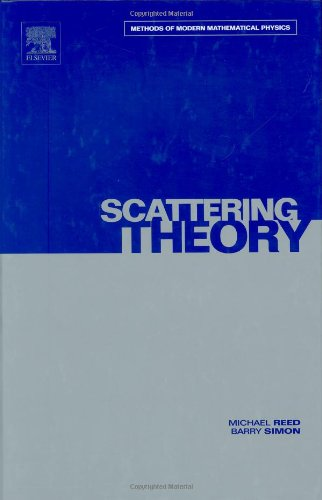III: Scattering Theory: Volume 3 9780125850032