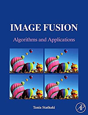 Image Fusion: Algorithms and Applications 9780123725295