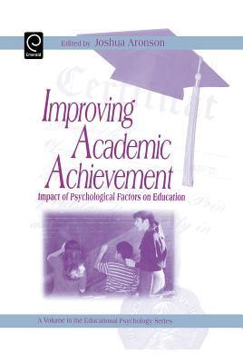 Improving Academic Achievement: Impact of Psychological Factors on Education 9780120644551