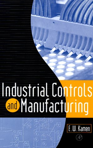 Industrial Controls and Manufacturing 9780123948502