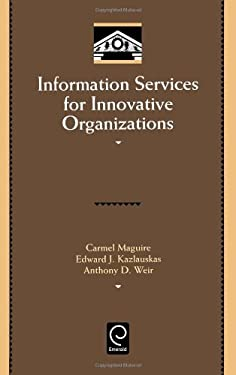 Information Services for Innovative Organizations 9780124650305
