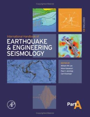 International Handbook of Earthquake & Engineering Seismology, Part a [With CDROM]