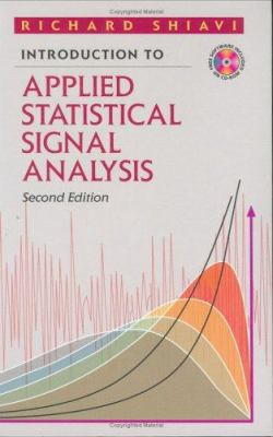 Introduction to Applied Statistical Signal Analysis [With CDROM] 9780126400106