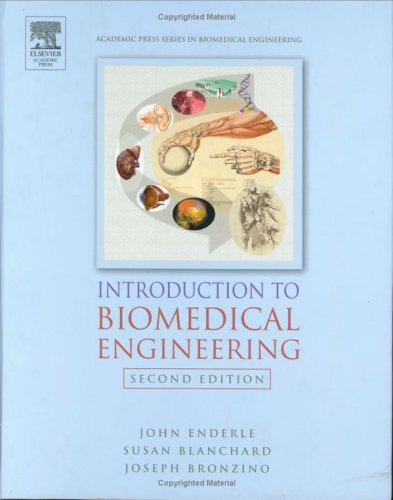 Introduction to Biomedical Engineering 9780122386626