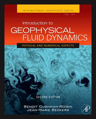 Introduction to Geophysical Fluid Dynamics: Physical and Numerical Aspects 9780120887590
