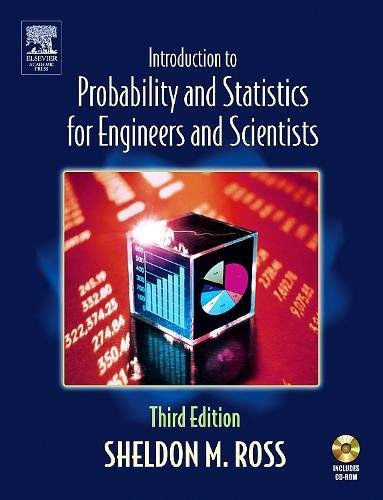 Introduction to Probability and Statistics for Engineers and Scientists [With CDROM] 9780125980579