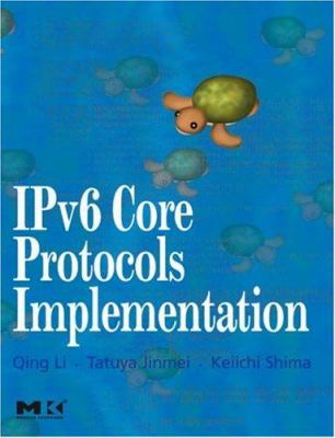 Ipv6 Core Protocols Implementation [With CDROM] 9780124477513