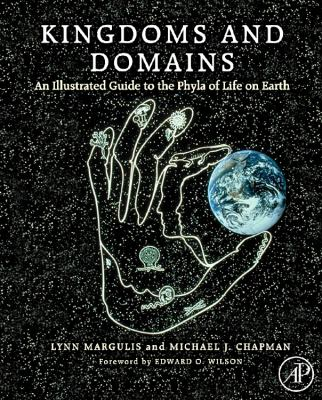 Kingdoms & Domains: An Illustrated Guide to the Phyla of Life on Earth 9780123736215