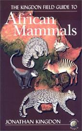 Kingdon Field Guide to African Mammals 331778