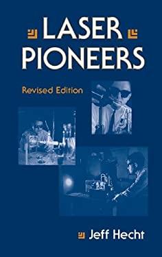 Laser Pioneers 9780123360304