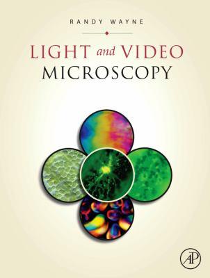 Light and Video Microscopy 9780123742346
