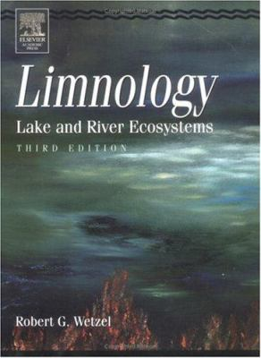 Limnology: Lake and River Ecosystems 9780127447605
