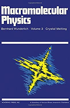 Macromolecular Physics: Volume 3 9780127656038