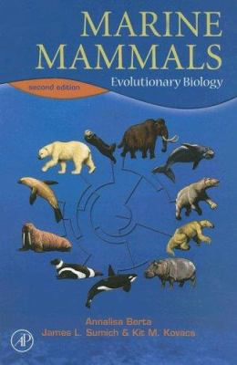 Marine Mammals: Evolutionary Biology 9780120885527