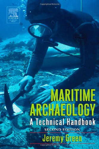 Maritime Archaeology: A Technical Handbook 9780122986321