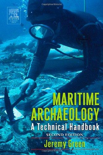 Maritime Archaeology: A Technical Handbook