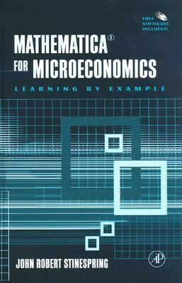 Mathematica for Microeconomics 9780126709612