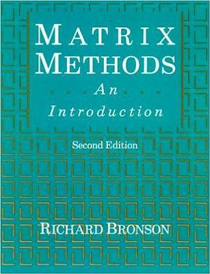 Matrix Methods: An Introduction 9780121352516