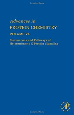 Mechanisms and Pathways of Heterotrimeric G Protein Signaling 9780120342884