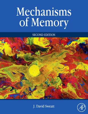 Mechanisms of Memory 9780123749512