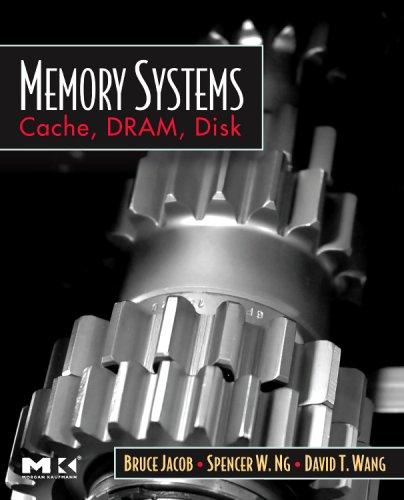 Memory Systems: Cache, DRAM, Disk 9780123797513