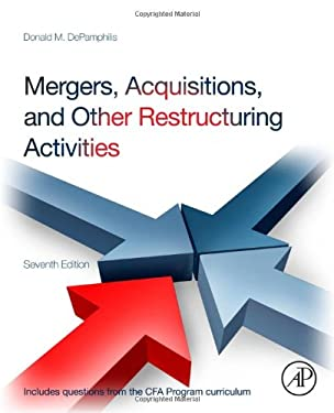 Mergers, Acquisitions, and Other Restructuring Activities 9780123854872