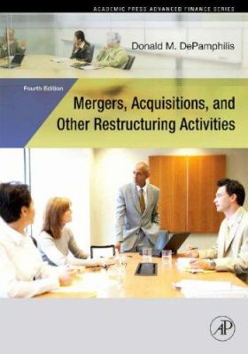 Mergers, Acquisitions, and Other Restructuring Activities [With CDROM] 9780123740120