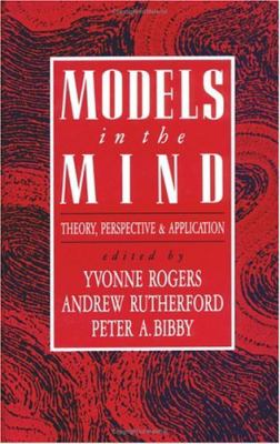 Models in the Mind: Theory, Perspective and Application 9780125929707