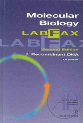 Molecular Biology Labfax: Recombinant DNA 9780121360559