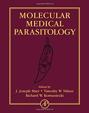 Molecular Medical Parasitology 9780124733466