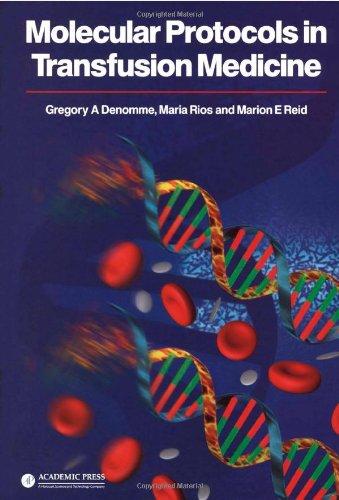 Molecular Protocols in Transfusion Medicine 9780122093708