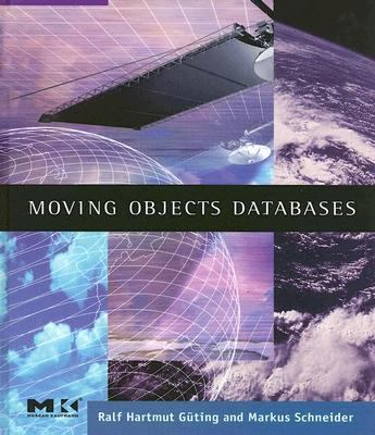Moving Objects Databases 9780120887996