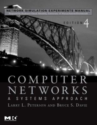 Network Simulation Experiments Manual: Computer Networks: A Systems Approach, Edition 4 9780123739742
