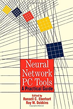 Neural Network PC Tools: A Practical Guide 9780122286407