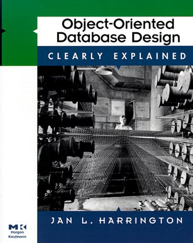 Object-Oriented Database Design Clearly Explained 9780123264282