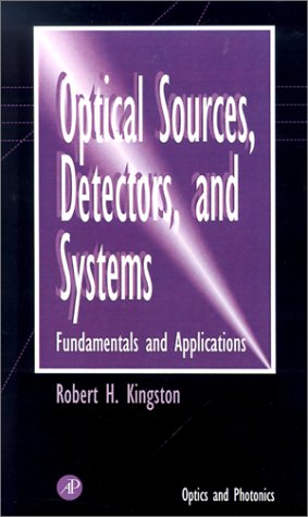 Optical Sources, Detectors, and Systems 9780124086555