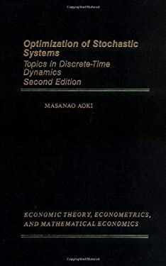 Optimization of Stochastic Systems: Topics in Discrete-Time Dynamics 9780120588510