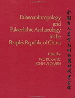 Paleoanthropolgy&palaeolithic Archaeolgy 9780126017205