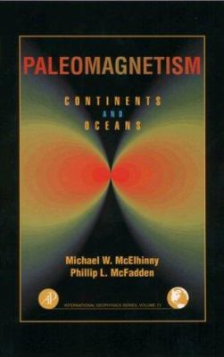 Paleomagnetism: Continents and Oceans 9780124833555