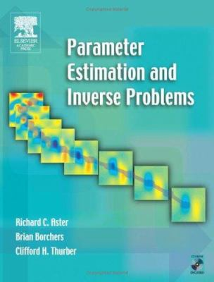 Parameter Estimation and Inverse Problems 9780120656042