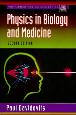 Physics in Biology and Medicine 9780122048401