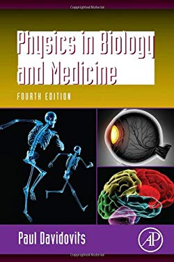 Physics in Biology and Medicine 9780123865137